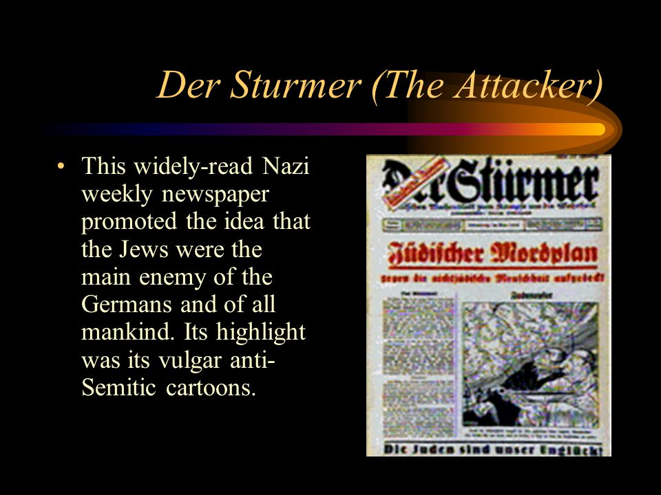 Der Sturmer (The Attacker)