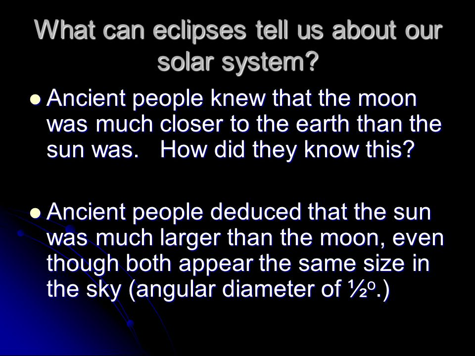 What can eclipses tell us about our solar system