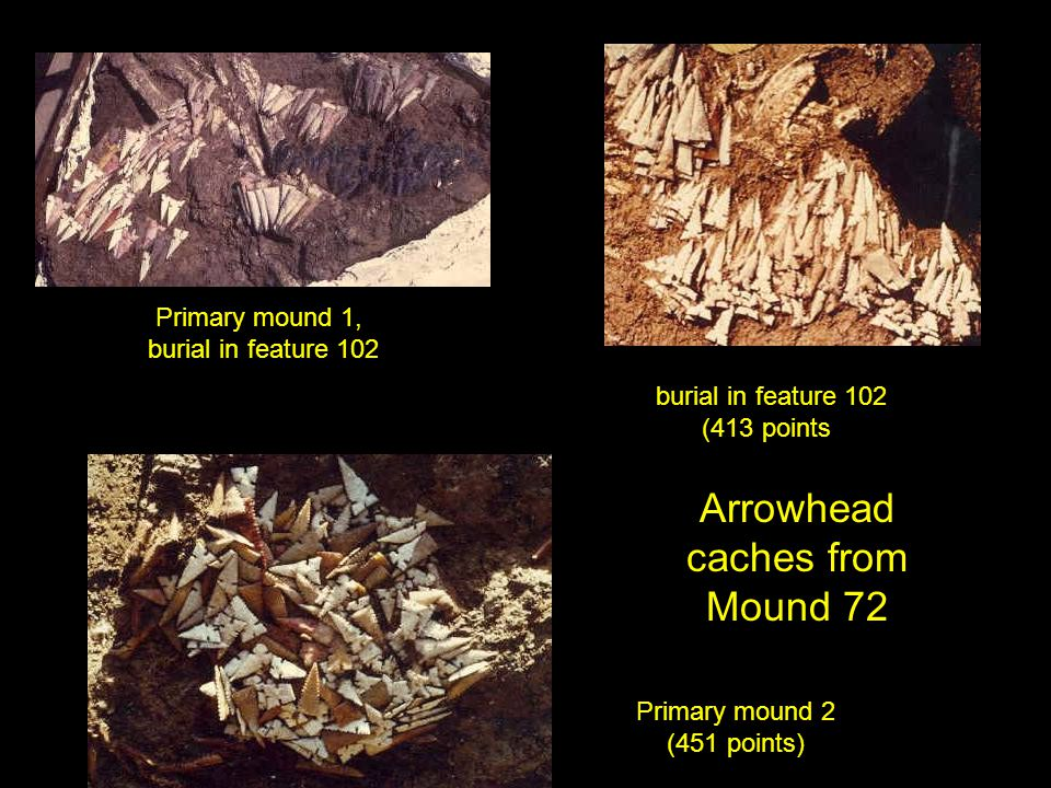 Arrowhead caches from Mound 72