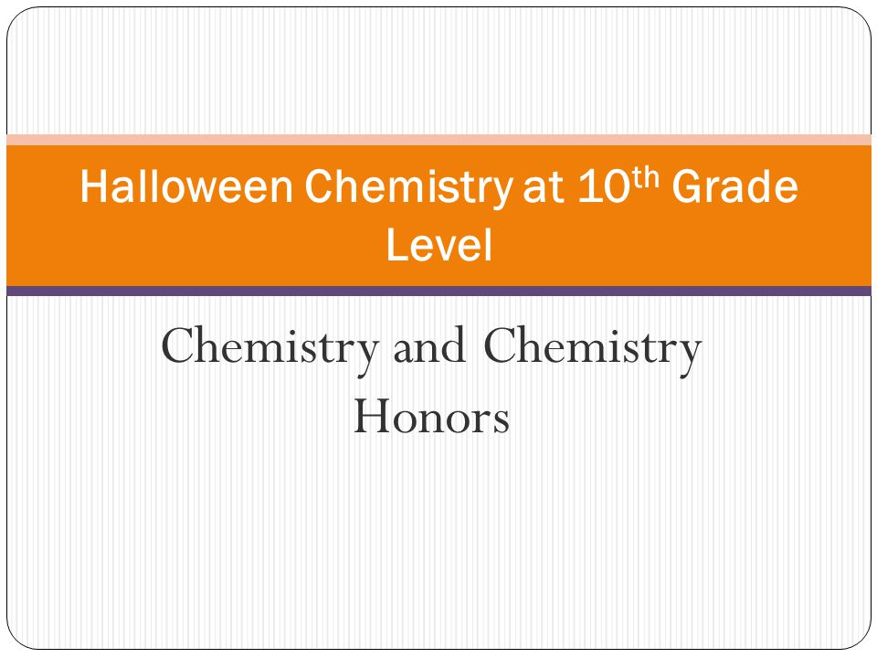 Halloween Chemistry at 10th Grade Level