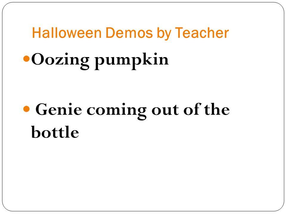 Halloween Demos by Teacher