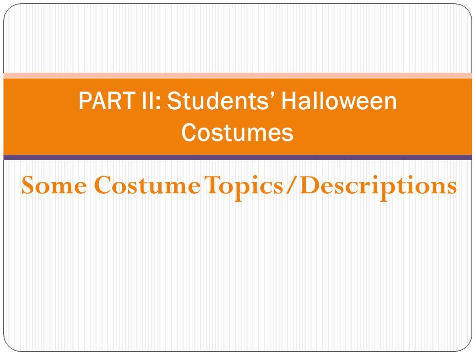 PART II: Students' Halloween Costumes