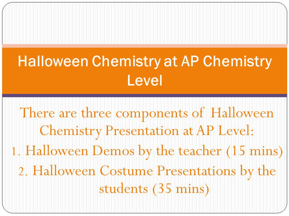 Halloween Chemistry at AP Chemistry Level