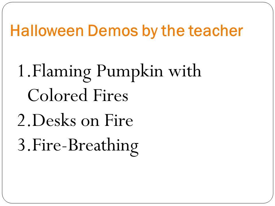 Halloween Demos by the teacher