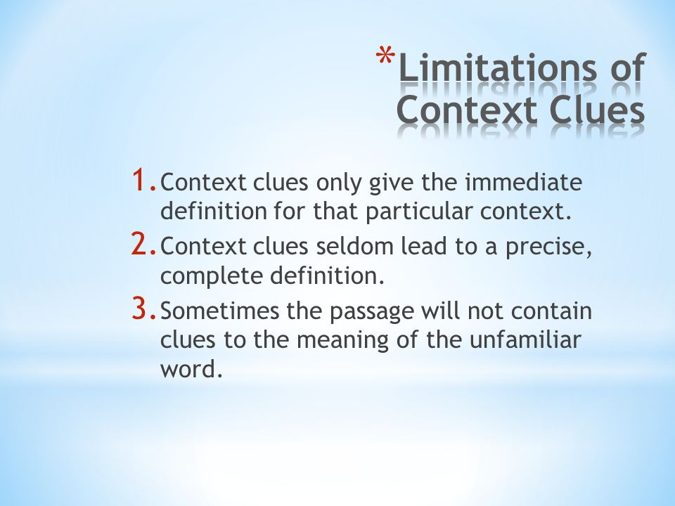 Limitations of Context Clues