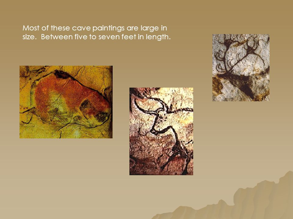 Most of these cave paintings are large in size