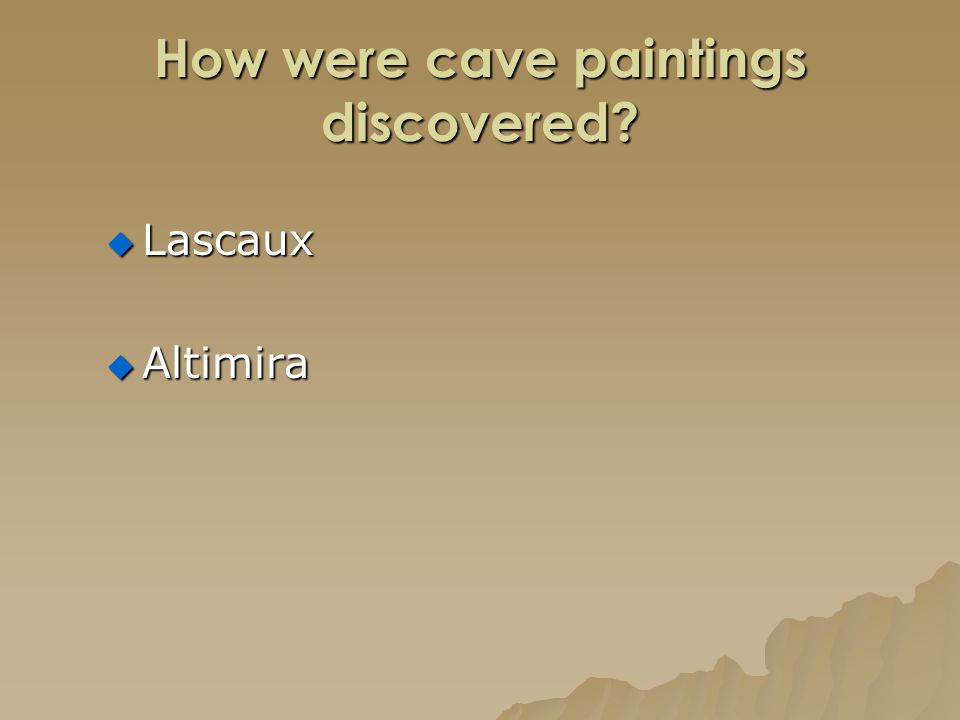 How were cave paintings discovered