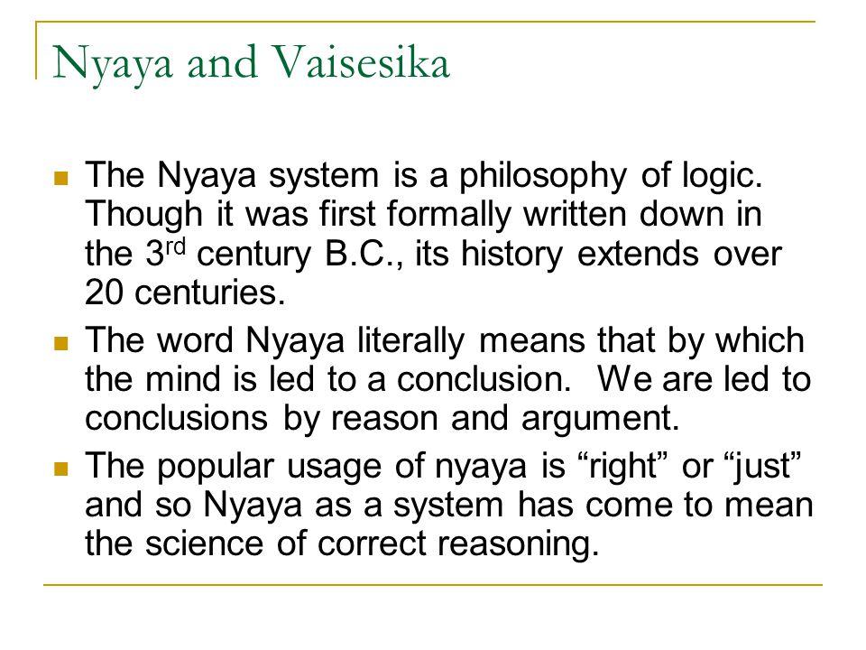 Nyaya and Vaisesika