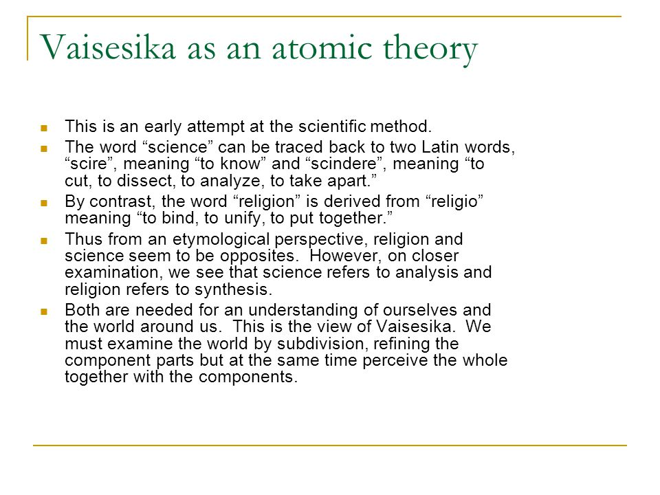 Vaisesika as an atomic theory