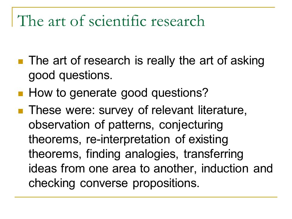 The art of scientific research