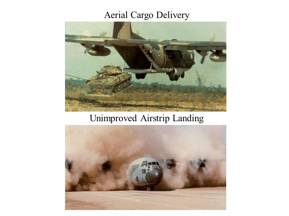Aerial Cargo Delivery Unimproved Airstrip Landing