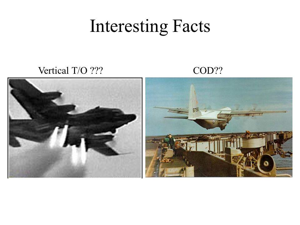 Interesting Facts Vertical T/O COD