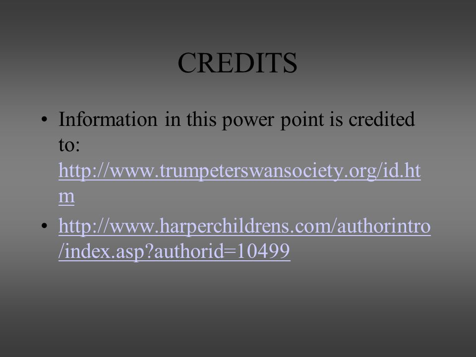CREDITS Information in this power point is credited to: http://www.trumpeterswansociety.org/id.htm.