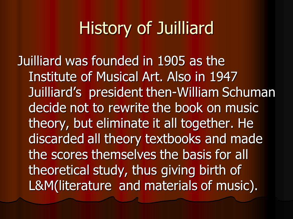 History of Juilliard