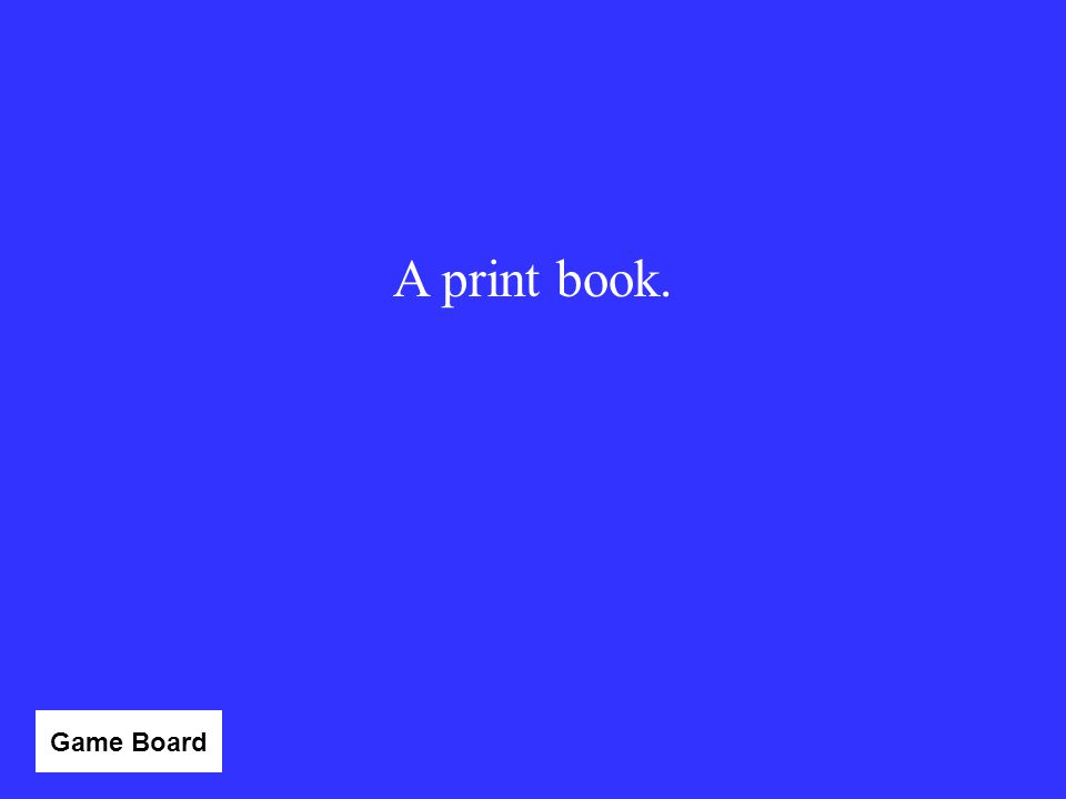 A print book. Category 2 - 10 Game Board