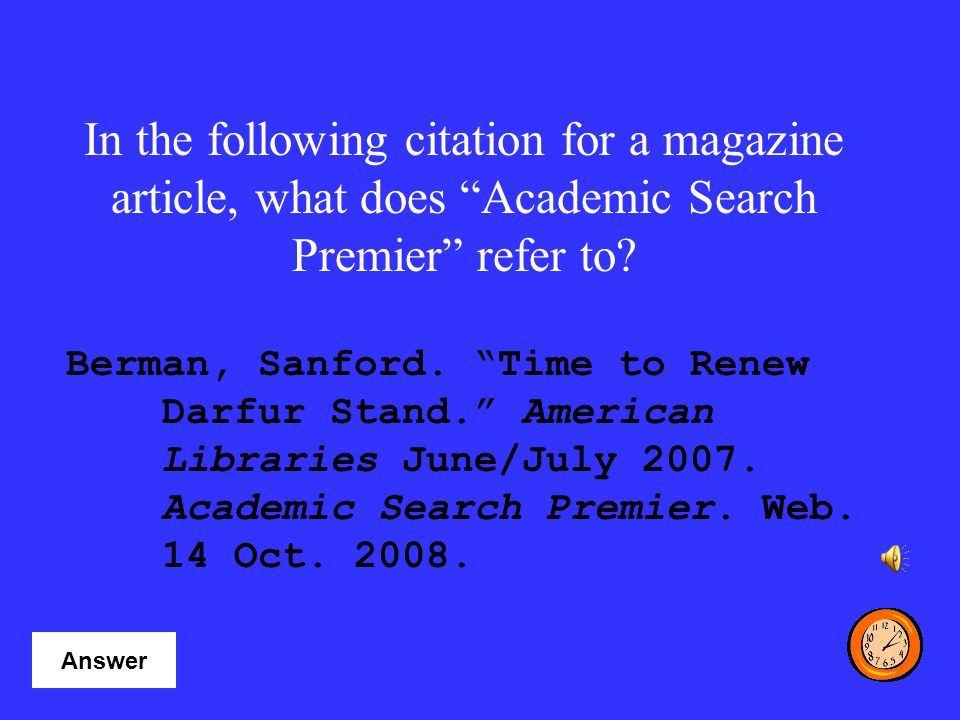 In the following citation for a magazine article, what does Academic Search Premier refer to