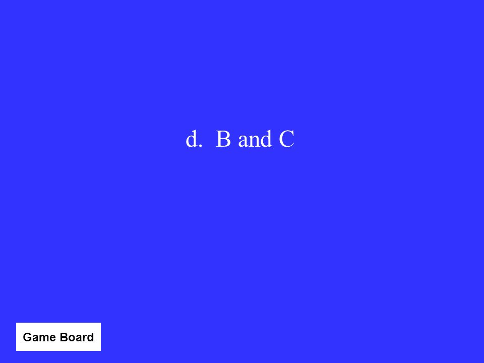 d. B and C Category 3 - 10 Game Board