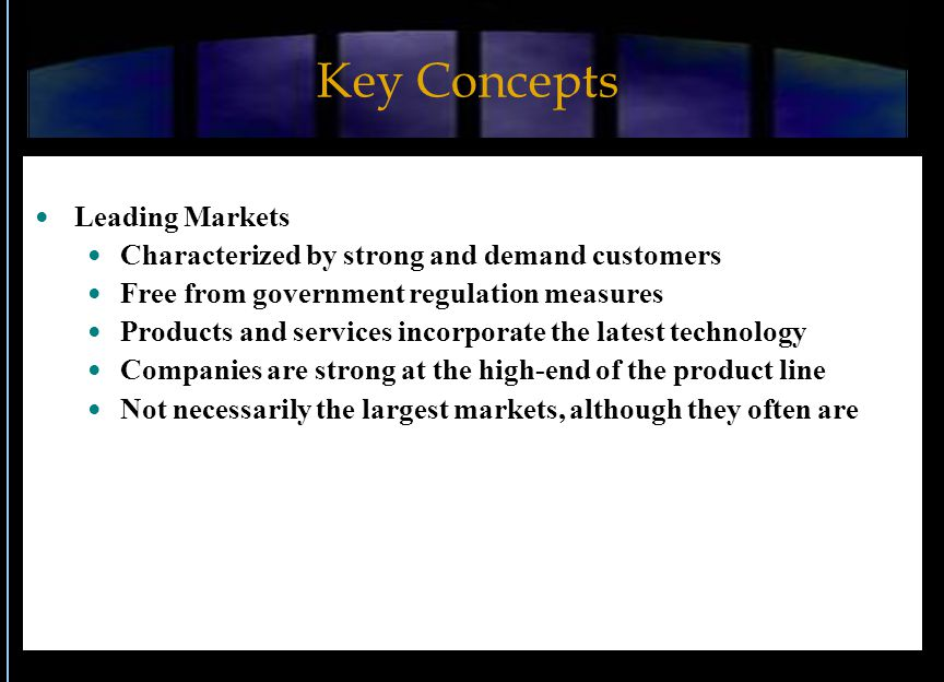 Key Concepts Leading Markets