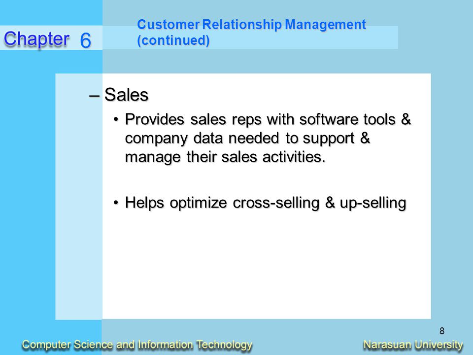 Customer Relationship Management (continued)