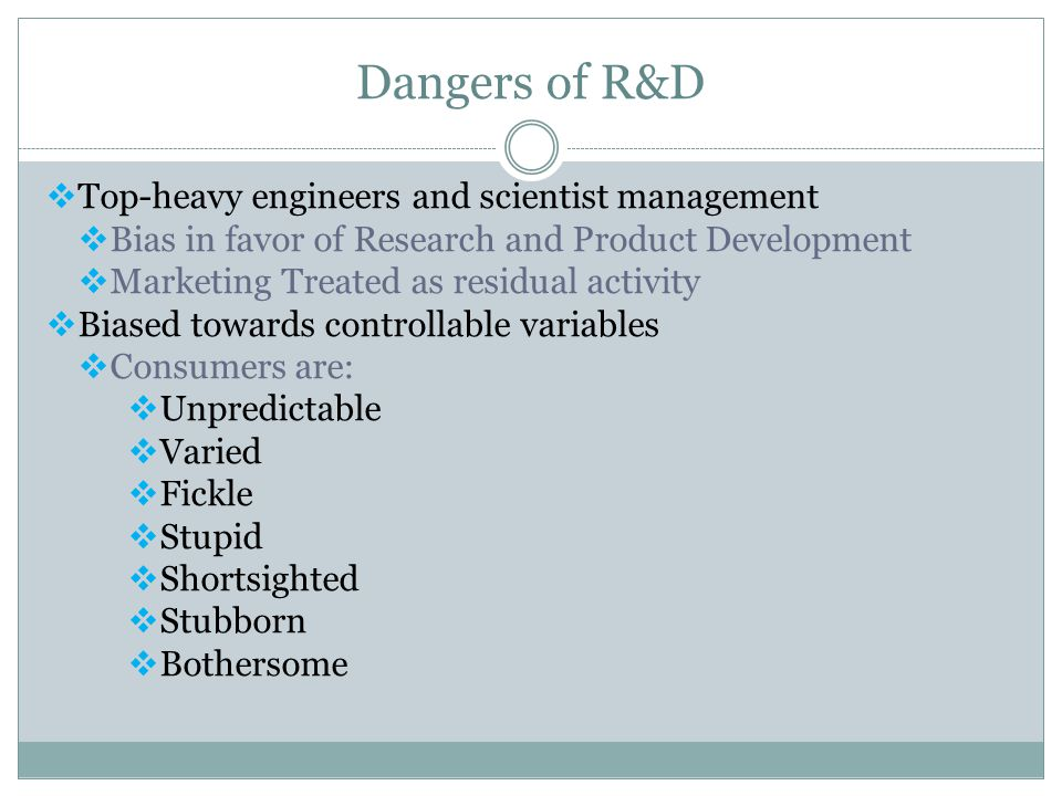 Dangers of R&D Top-heavy engineers and scientist management
