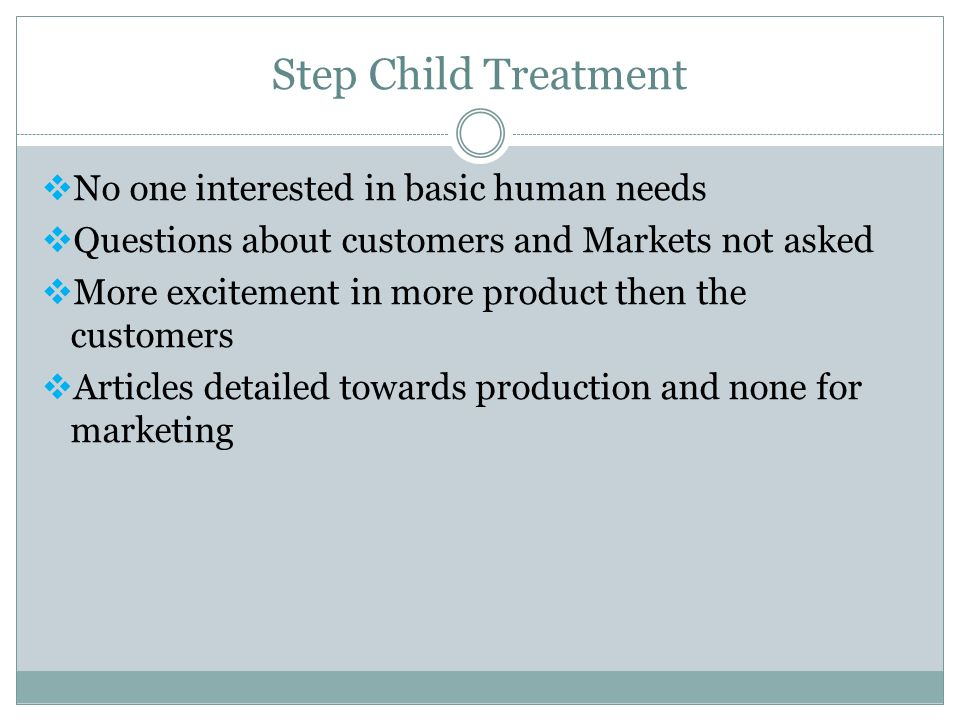 Step Child Treatment No one interested in basic human needs