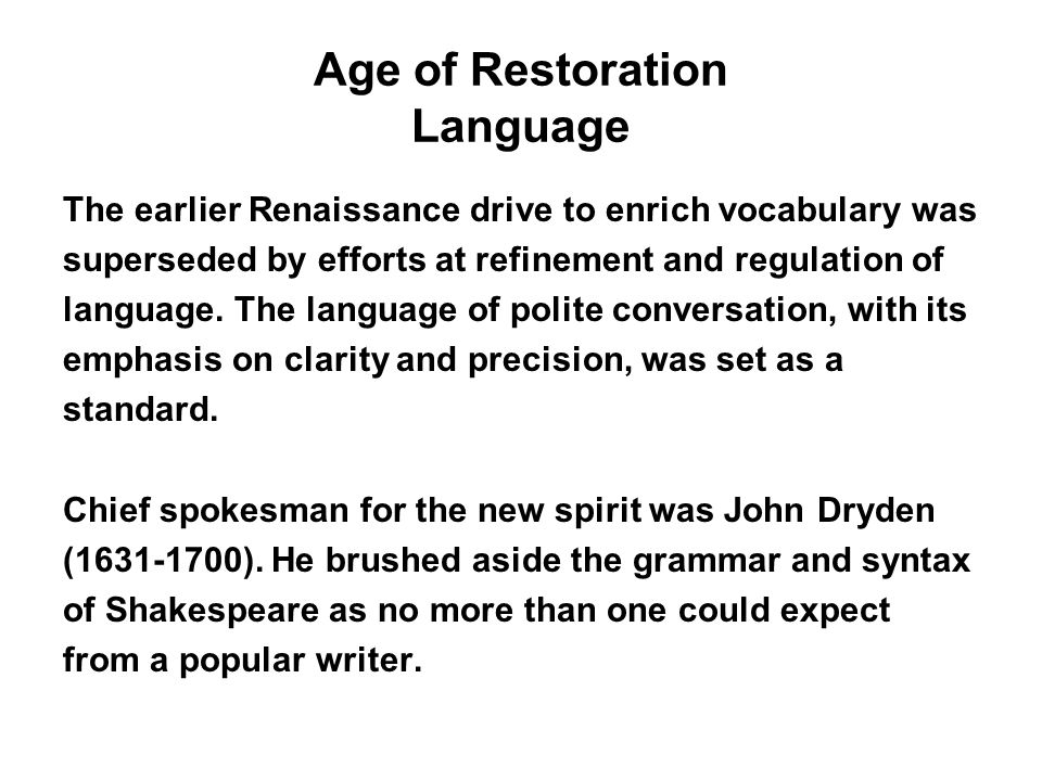 Age of Restoration Language