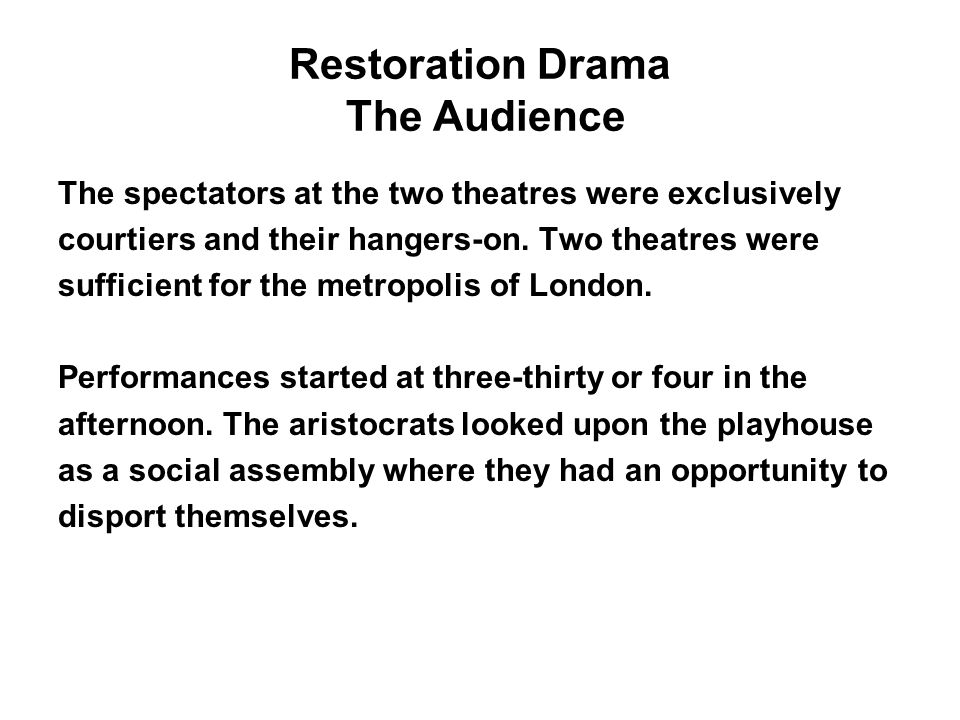 Restoration Drama The Audience