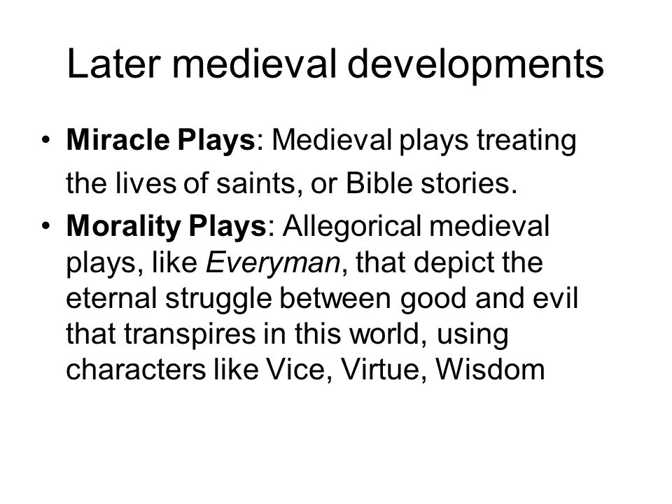 Later medieval developments