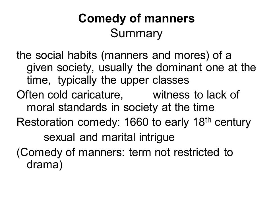 Comedy of manners Summary
