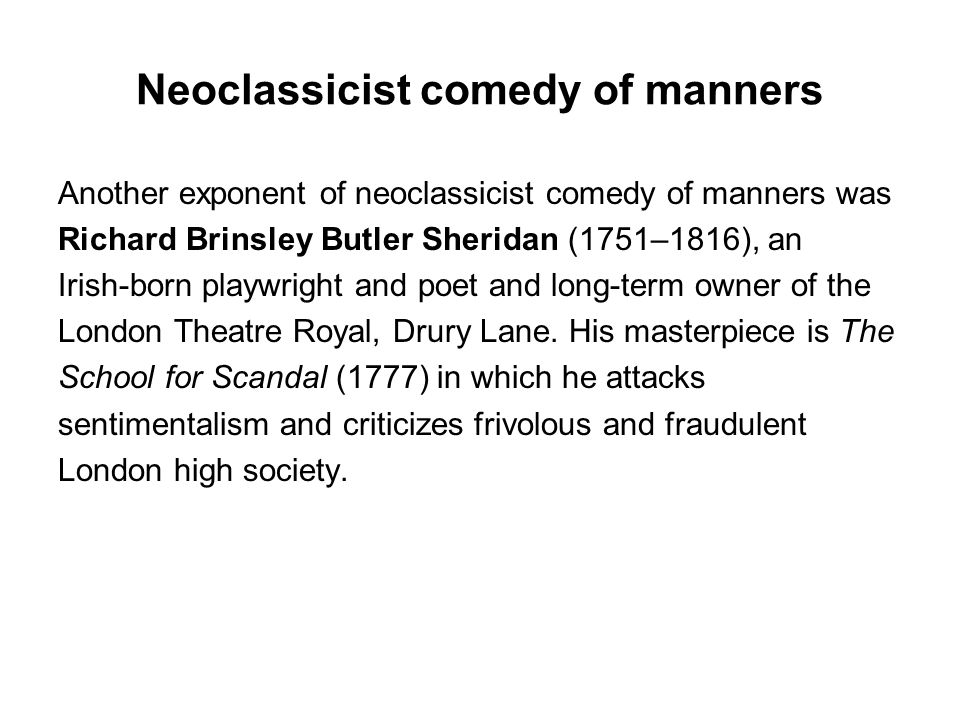 Neoclassicist comedy of manners