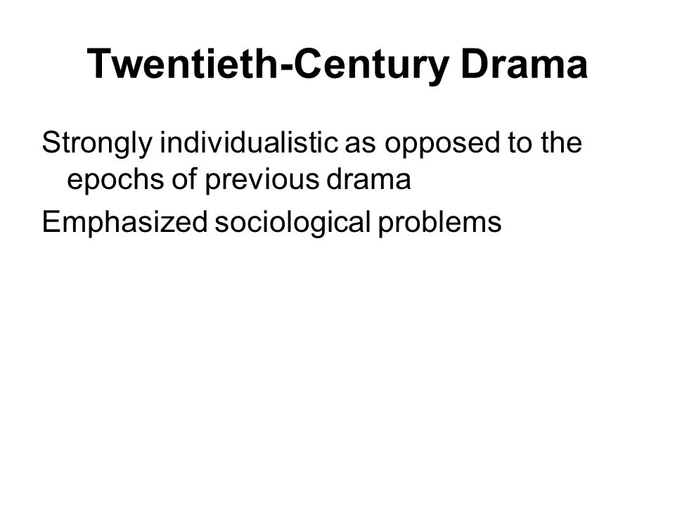 Twentieth-Century Drama
