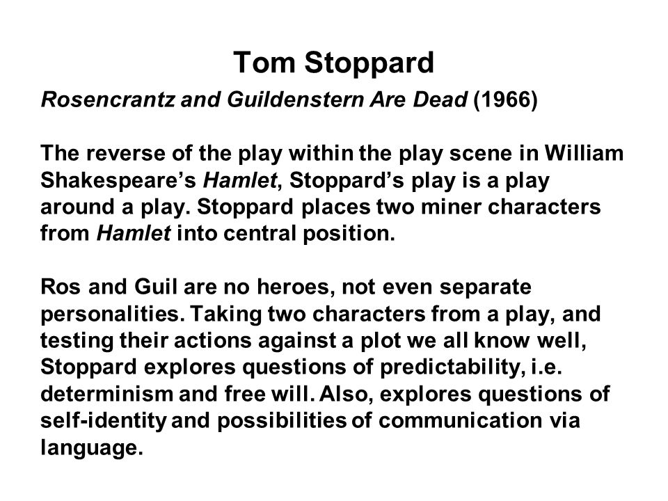 Tom Stoppard Rosencrantz and Guildenstern Are Dead (1966)