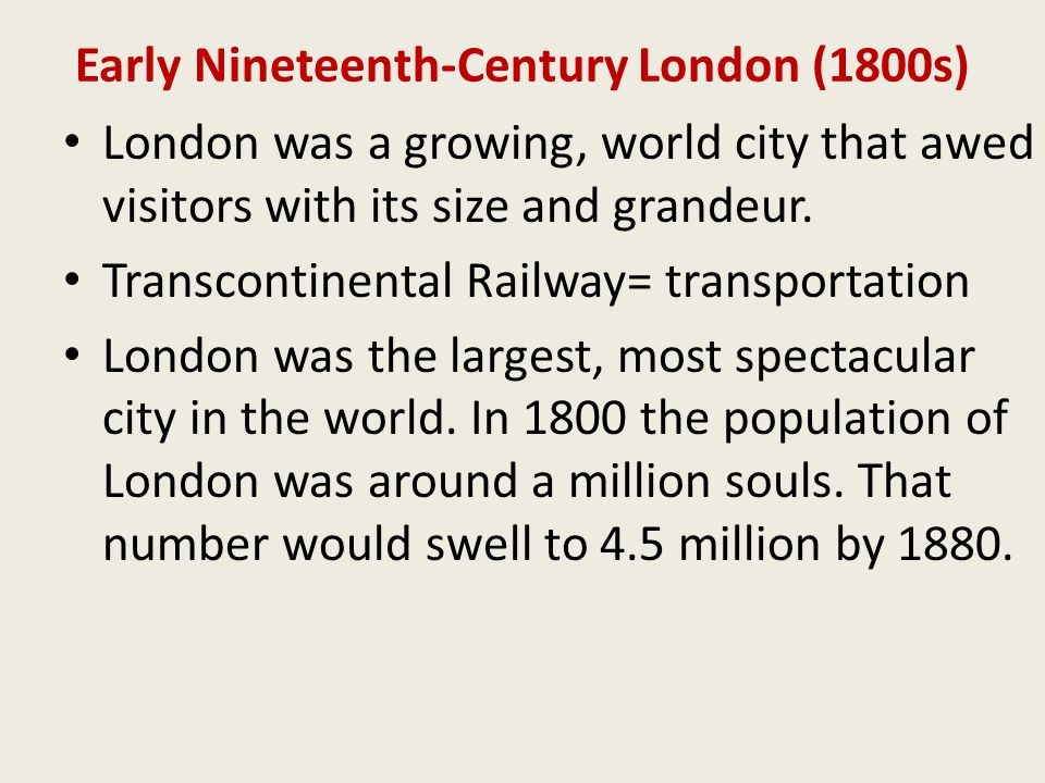 Early Nineteenth-Century London (1800s)