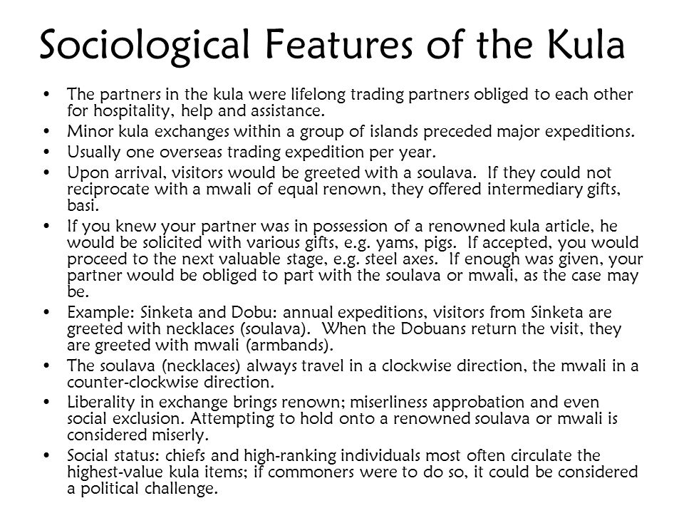 Sociological Features of the Kula
