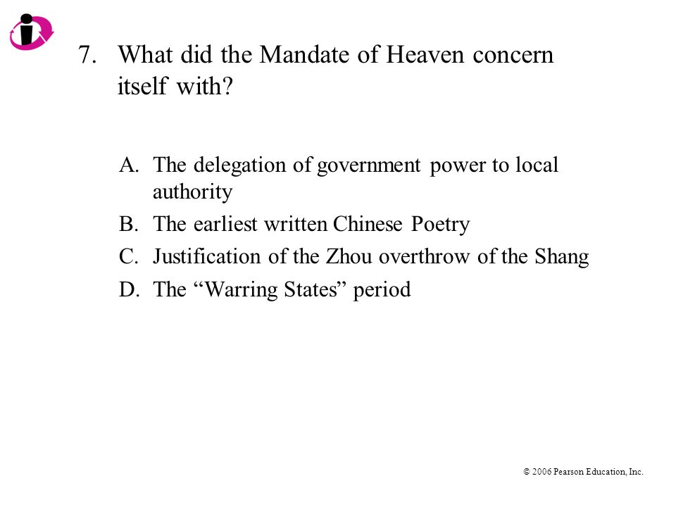 7. What did the Mandate of Heaven concern itself with