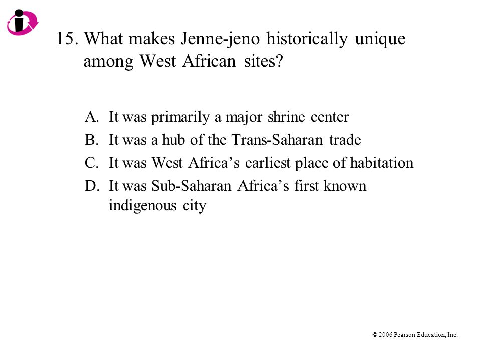 15. What makes Jenne-jeno historically unique among West African sites