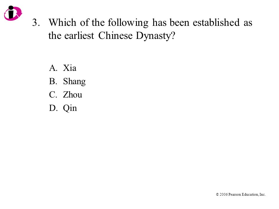3. Which of the following has been established as the earliest Chinese Dynasty
