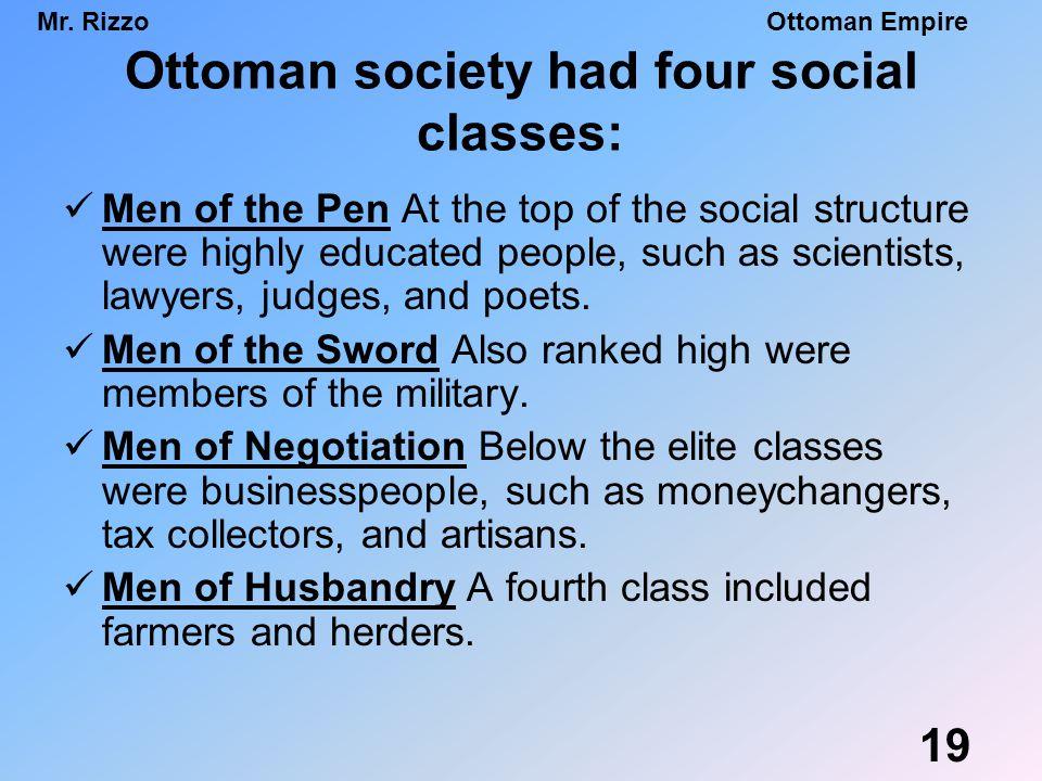 Ottoman society had four social classes: