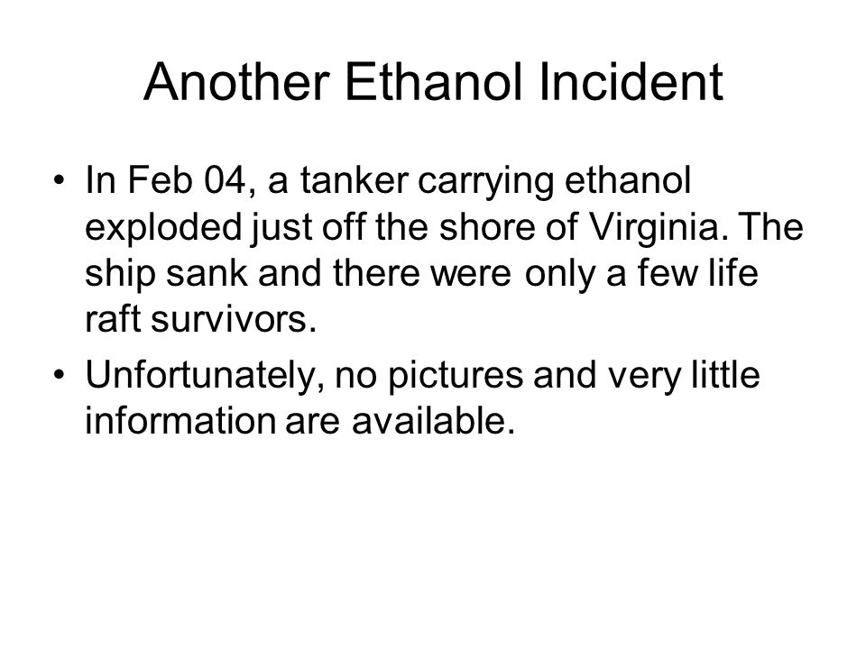 Another Ethanol Incident
