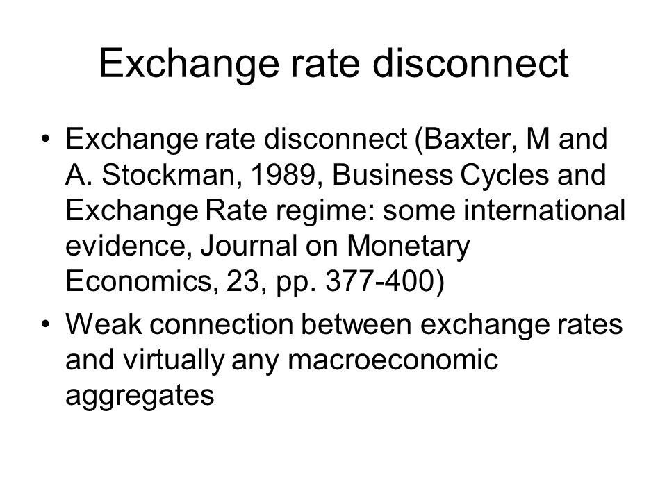 Exchange rate disconnect
