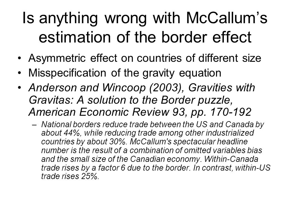 Is anything wrong with McCallum's estimation of the border effect