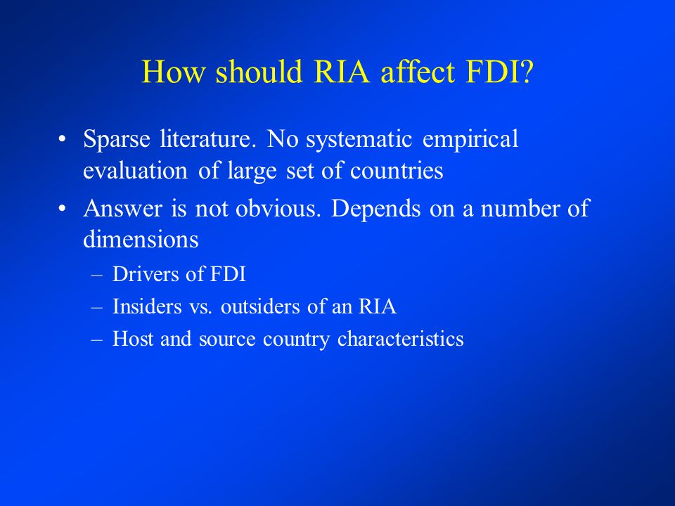 How should RIA affect FDI