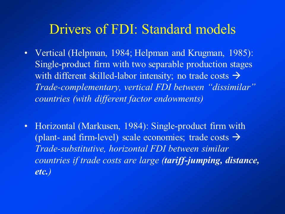 Drivers of FDI: Standard models