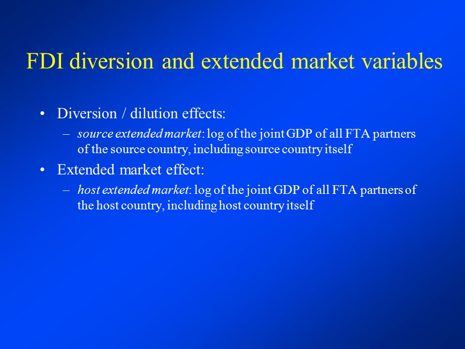 FDI diversion and extended market variables
