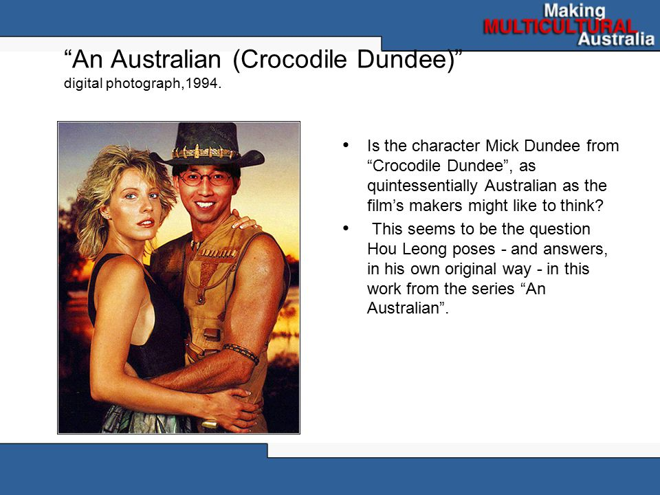 An Australian (Crocodile Dundee) digital photograph,1994.