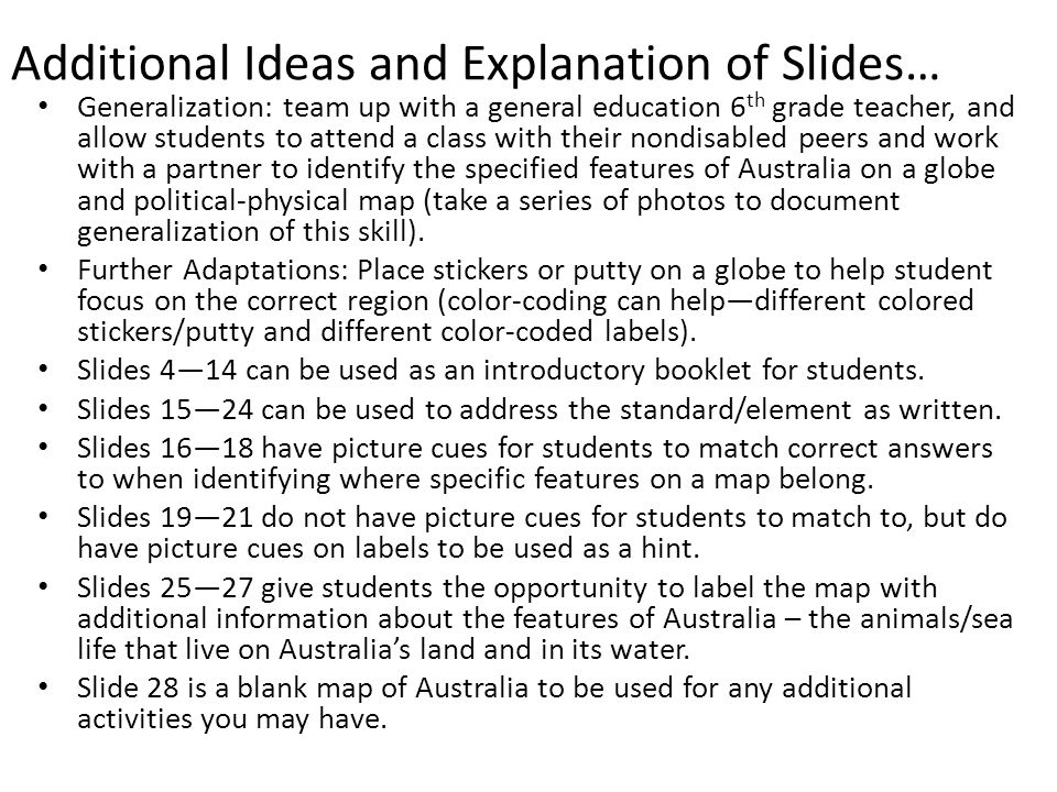 Additional Ideas and Explanation of Slides…