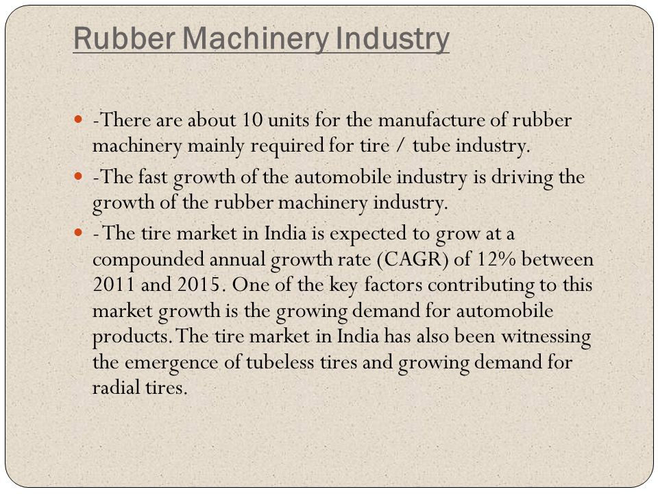 Rubber Machinery Industry