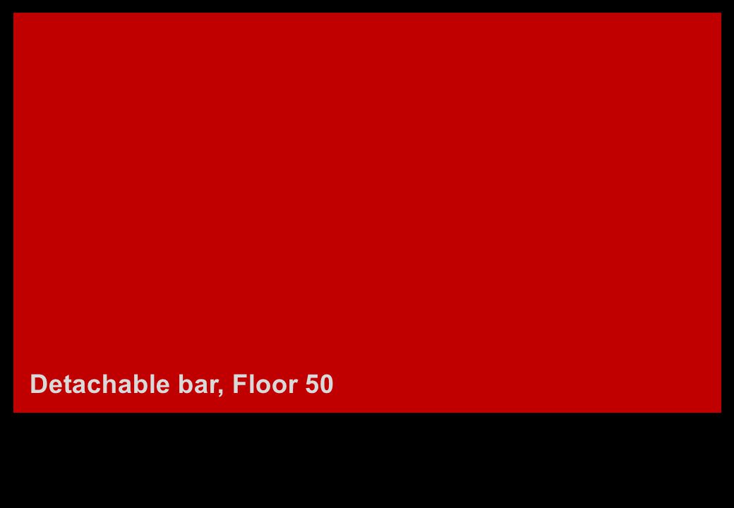 Detachable bar, Floor 50