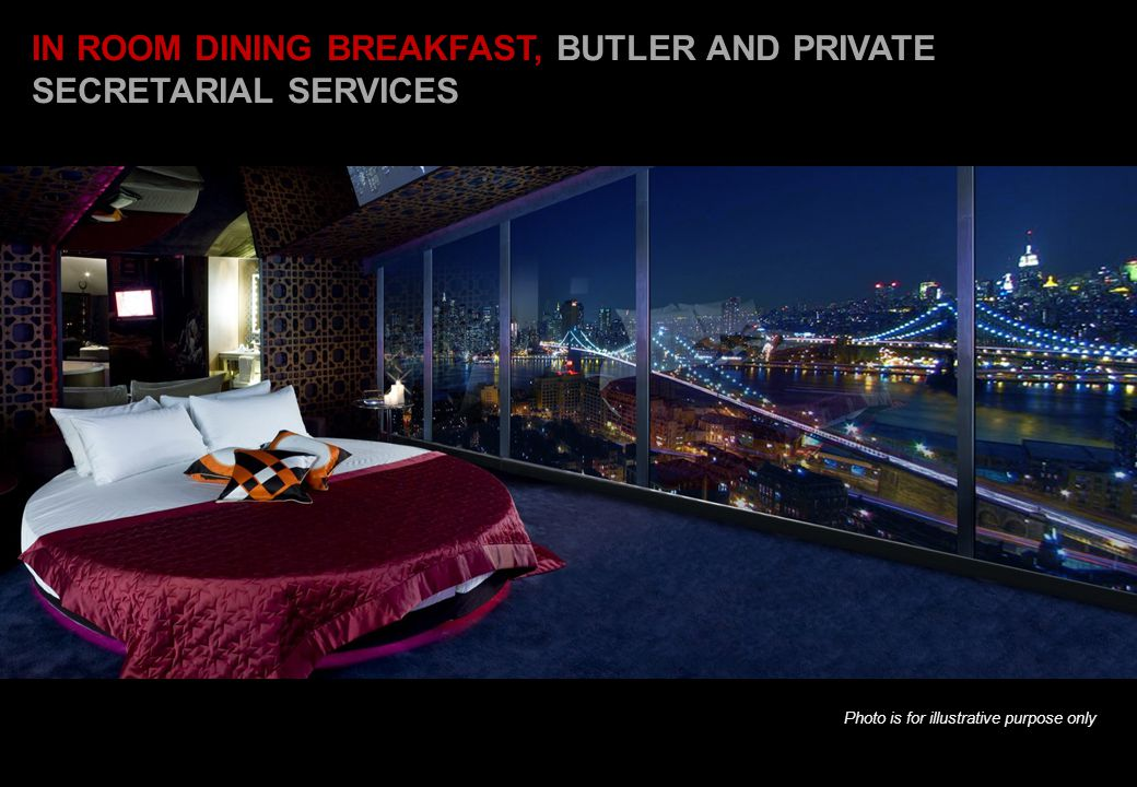 IN ROOM DINING BREAKFAST, BUTLER AND PRIVATE SECRETARIAL SERVICES