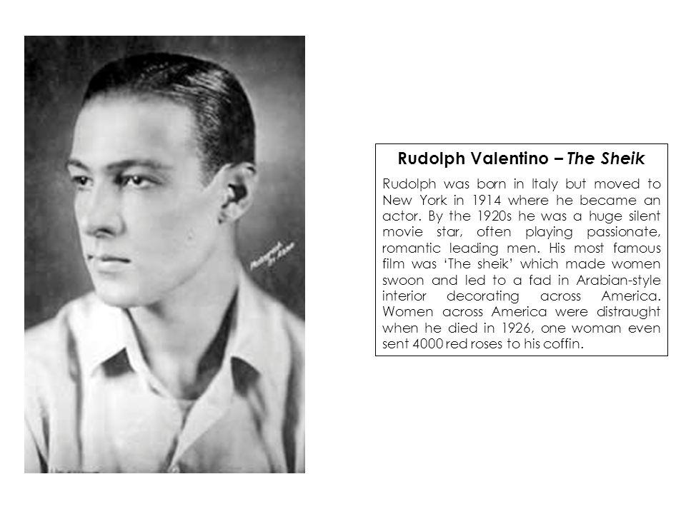 Rudolph Valentino – The Sheik